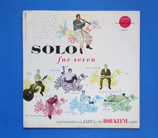 ◆BOB KEENE & BOBBY BURGESS 他/SOLO FOR SEVEN◆ANDEX 米深溝