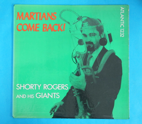 価格応談◆SHORTY ROGERS/MARTIANS COME BACK◆ATLANTIC 米深溝