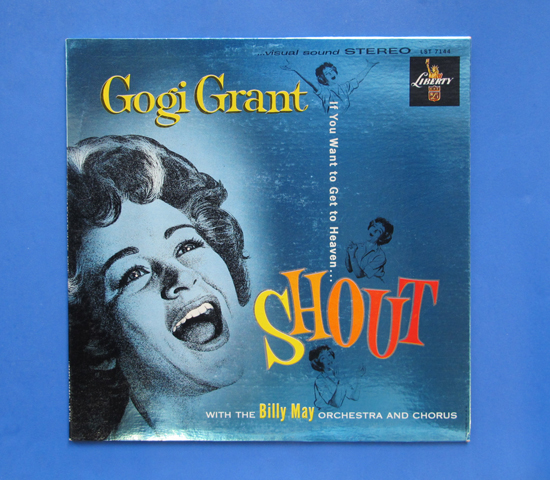 ◆GOGI GRANT & BILLY MAY/SHOUT◆ LIBERTY 米盤