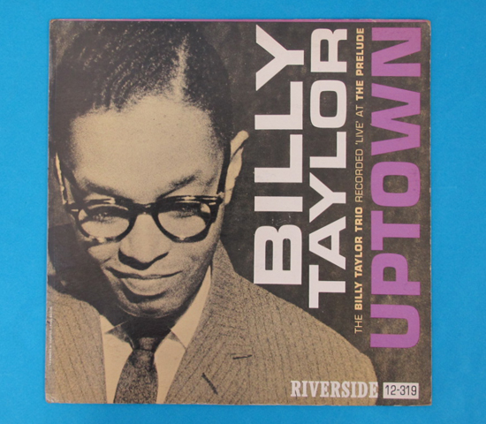 価格応談◆BILLY TAYLOR/UPTOWN◆RIVERSIDE 米深溝