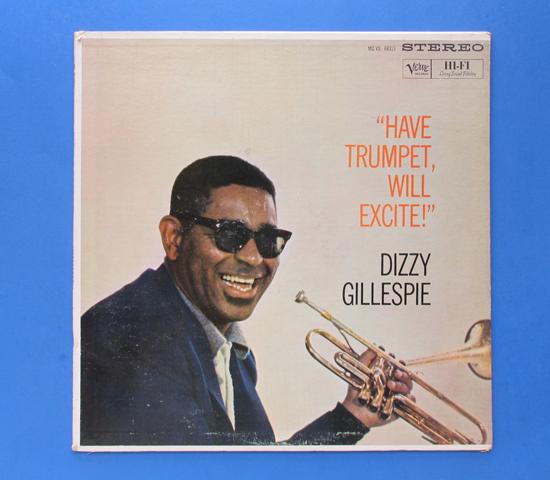 ◆DIZZY GILLESPIE/HAVE TRUMPET WILL EXCITE!◆VERVE 米盤