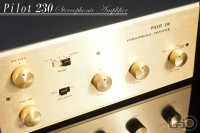 Pilot 230 Stereophonic Amplifier ◇ ステレオ真空管プリメインアンプ  ◇